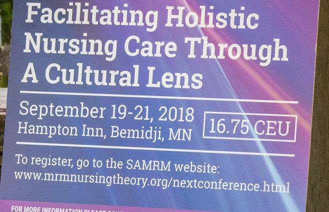 """Facilitating Holistic Nursing Care Through a Cultural Lens"" Modeling and Role-Modeling International Conference held in Bemidji."