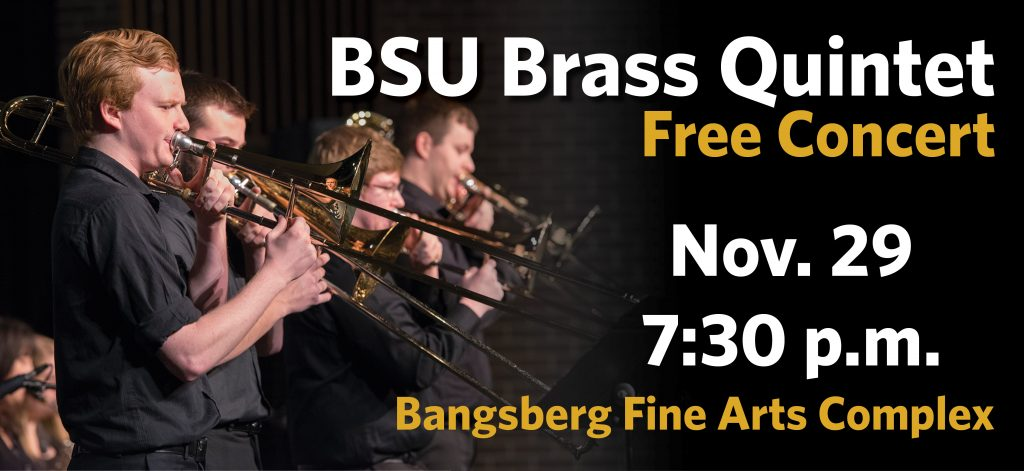 BSU Brass Quintet, November 29 at 7:30 p.m.